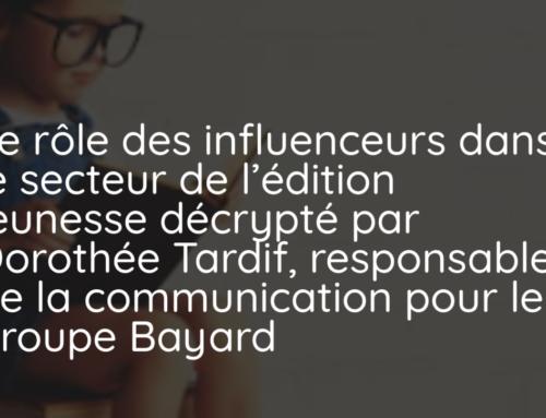 Le rôle des influenceurs dans le secteur de l'édition jeunesse décrypté par Dorothée Tardif